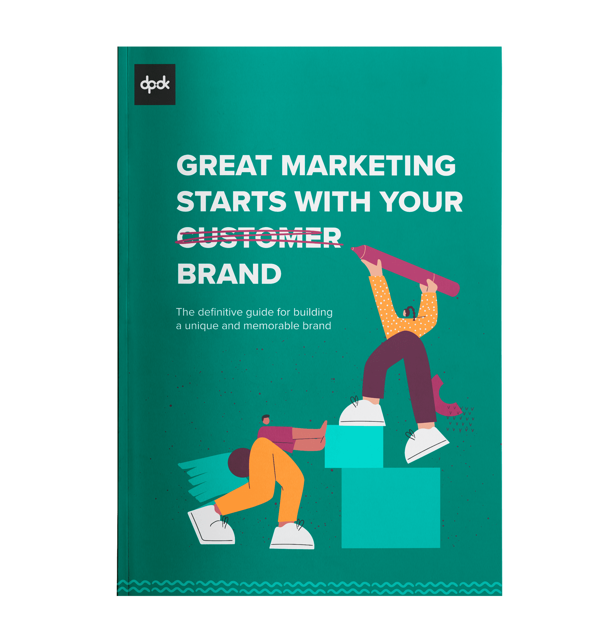 Great marketing starts with your brand - cover